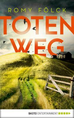 Totenweg, Romy Fölck