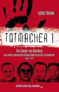 Totmacher 1, Gerd Frank