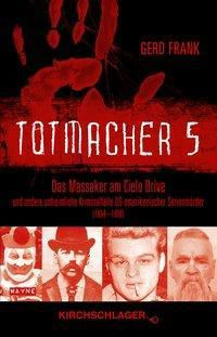 Totmacher 5, Gerd Frank