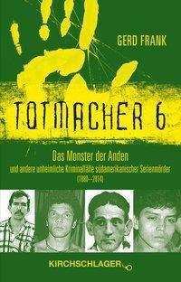 Totmacher 6, Gerd Frank