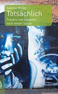 Totsächlich - Sabrina Müller pdf epub