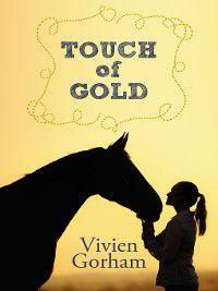Touch of Gold, Vivien Gorham