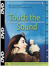 Touch the Sound, Fred Frith, Evelyn Glennie