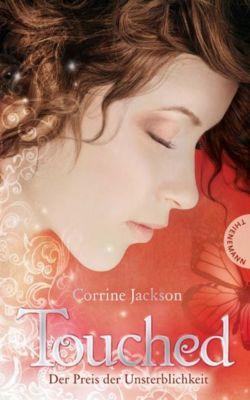 Touched Band 1: Der Preis der Unsterblichkeit, Corrine Jackson