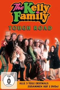 Tough Road (2 DVDs), The Kelly Family
