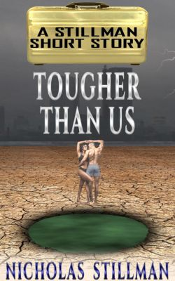 Tougher than Us, Nicholas Stillman