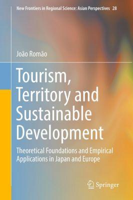 Tourism, Territory and Sustainable Development, João Romão