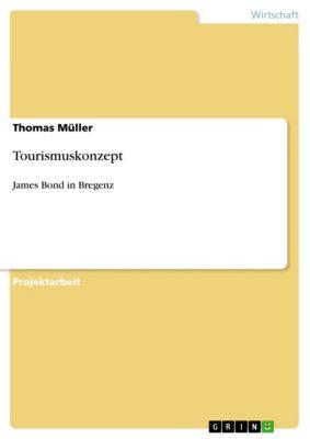 Tourismuskonzept, Thomas Müller