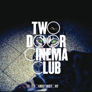Tourist History, Two Door Cinema Club