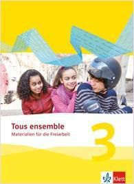 Tous ensemble, Ausgabe ab 2013: .3 Materialien für die Freiarbeit