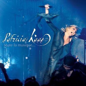 Toute La Musique, Patricia Kaas