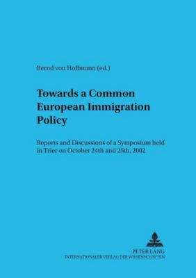 Towards a Common European Immigration Policy