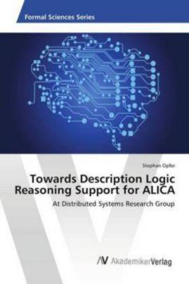 Towards Description Logic Reasoning Support for ALICA, Stephan Opfer