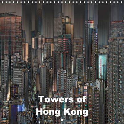 Towers of Hong Kong (Wall Calendar 2019 300 × 300 mm Square), Herbert Redtenbacher