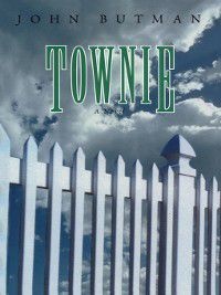 Townie, John Butman
