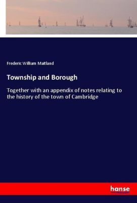 Township and Borough, Frederic William Maitland