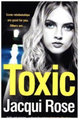 Toxic, Jacqui Rose