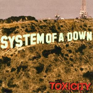 Toxicity, System Of A Down