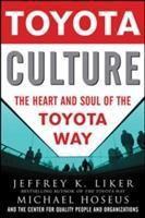 Toyota Culture, Jeffrey K. Liker, Michael Hoseus
