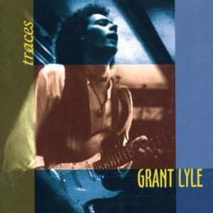 Traces, Grant Lyle
