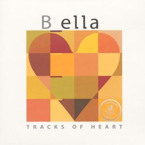 Tracks Of Heart (Vinyl), B Ella