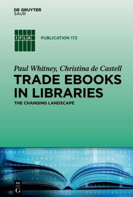 Trade eBooks in Libraries, Paul Whitney, Christina Castell