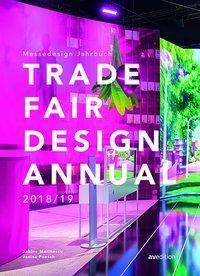 Trade Fair Design Annual 2018/ 19; Messedesign Jahrbuch, Sabine Marinescu, Janina Poesch