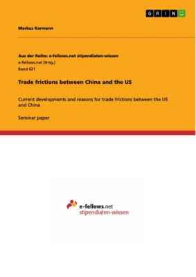 Trade frictions between China and the US, Markus Karmann