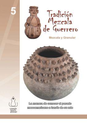 Tradición Mezcala de Guerrero, Fundación Cultural Armella Spitalier