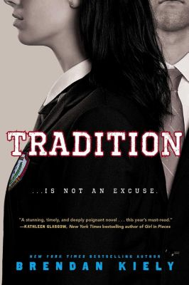 Tradition, Brendan Kiely