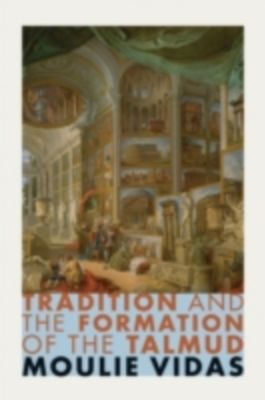 talmud formation Get this from a library tradition and the formation of the talmud [moulie vidas] -- tradition and the formation of the talmud offers a new perspective on perhaps the most important.
