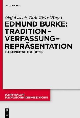 Tradition - Verfassung - Repräsentation, Edmund Burke