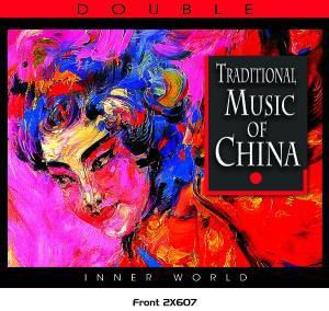 Traditional Music of China, 2 CDs, Diverse Interpreten