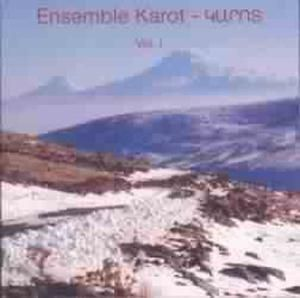 Traditional Songs Of Armenia, Ensemble Karot