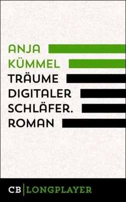 Träume Digitaler Schläfer, Anja Kümmel