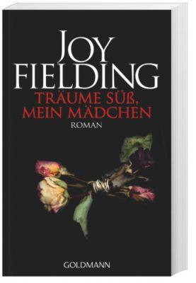 Träume süß, mein Mädchen - Joy Fielding |