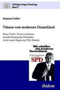 Träume vom modernen Deutschland, Benjamin Seifert