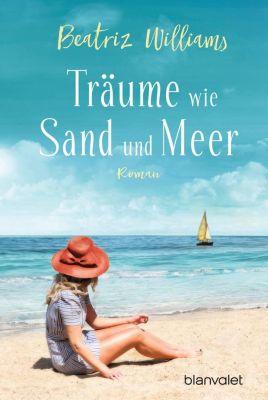Träume wie Sand und Meer, Beatriz Williams