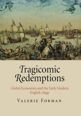 Tragicomic Redemptions, Valerie Forman