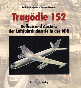 Tragödie 152, Lothar Bremer, Jochen Werner