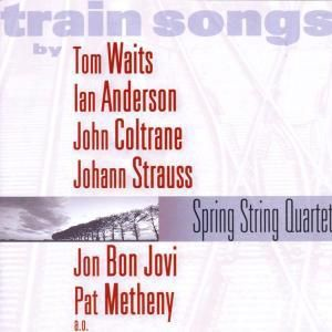 Train Songs, Spring String Quartet
