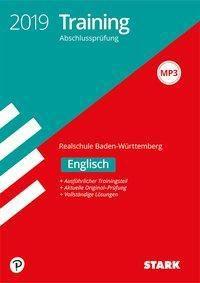 Training Abschlussprüfung 2019 - Realschule Baden-Württemberg - Englisch, mit MP3-CD