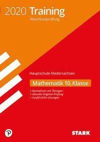 Training Abschlussprüfung Hauptschule 2020 - Mathematik 10. Klasse - Niedersachsen