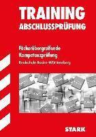 Training Abschlussprüfung, Realschule: Fächerübergreifende Kompetenzprüfung, Realschule Baden-Württemberg