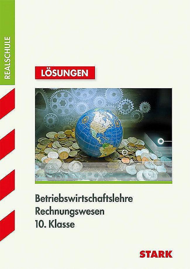 Training Betriebswirtschaftslehre Rechnungswesen Realschule Bwr 10
