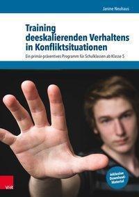 Training deeskalierenden Verhaltens in Konfliktsituationen - Janine Neuhaus |