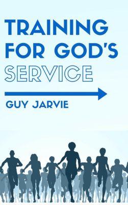 Training for God's Service, Guy Jarvie