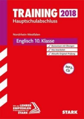 Training Hauptschulabschluss 2018 - Nordrhein-Westfalen - Englisch 10. Klasse, mit MP3-CD