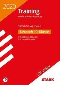 Training Mittlerer Schulabschluss 2020 - Nordrhein-Westfalen - Deutsch 10. Klasse Lösungen
