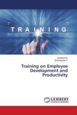 Training on Employee Development and Productivity, Kandavel R., Krishnapriya V.